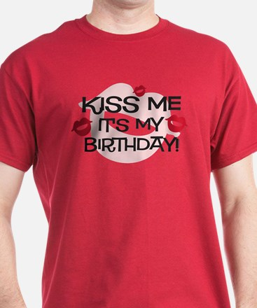 Smooches Kiss Me Birthday T-Shirt