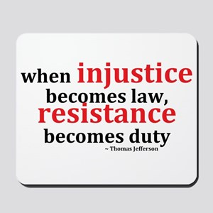 Injustice Resistance Mousepad