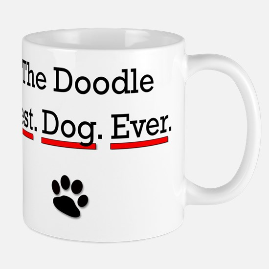 The Doodle Best Dog Ever Mugs