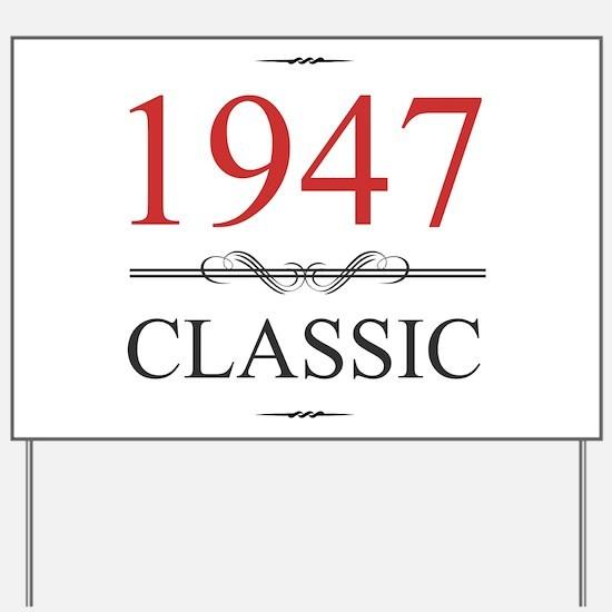 Classic 1947 Yard Sign