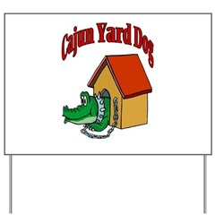 Cajun YArd Dog Yard Sign