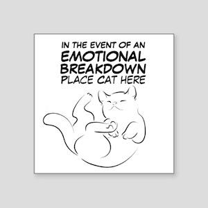"EMOTIONAL BREAKDOWN CAT Square Sticker 3"" x 3"""