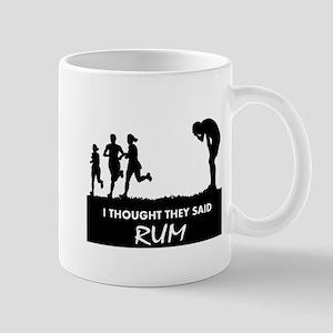 I THOUGHT THEY SAID RUM Mug