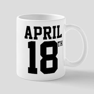 APRIL 18TH Mug