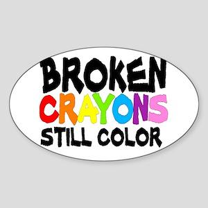 BROKEN CRAYONS STILL COLOR Sticker (Oval)