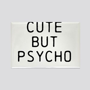 CUTE BUT PSYCHO Rectangle Magnet