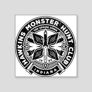 """HAWKINS MONSTER HUNT CLUB Square Sticker 3"""" x 3"""""""