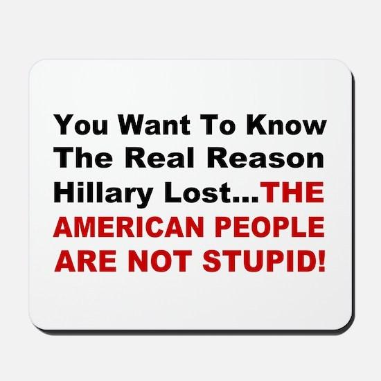 Hillary Lost Mousepad