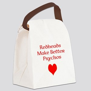 Redheads Make Better Psychos Canvas Lunch Bag