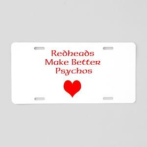 Redheads Make Better Psychos Aluminum License Plat