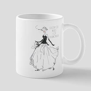 I Don't Get Mad Mug