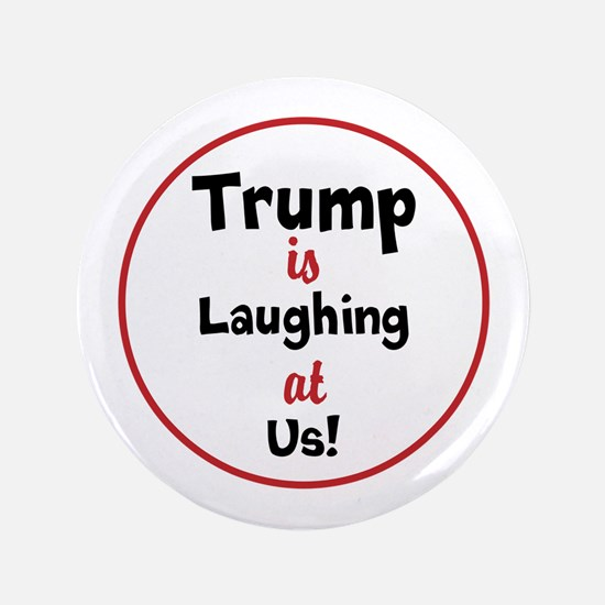 Trump is laughing at the USA Button