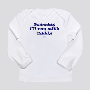 Someday run with daddy NAVY Long Sleeve T-Shirt