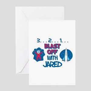 Blast Off with Jared Greeting Card