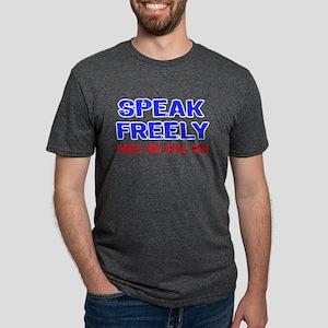 SPEAK FREELY T-Shirt