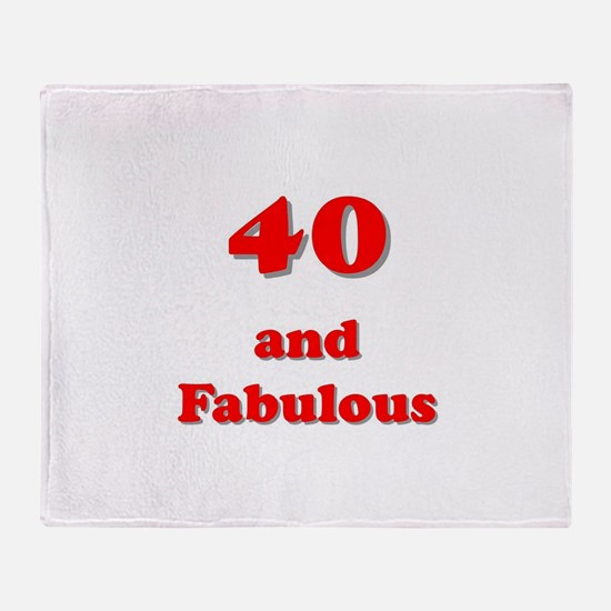 Forty and fabulous Throw Blanket
