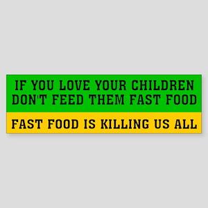 FAST FOOD Bumper Sticker