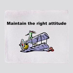 Maintain the right attitude (motivat Throw Blanket