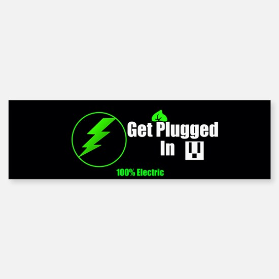 Get Plugged In (bumper) Bumper Bumper Bumper Sticker