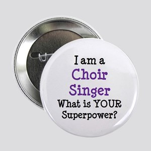 "choir singer 2.25"" Button"