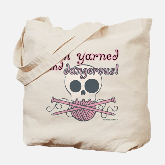 Crafty Yarned and Dangerous Tote Bag
