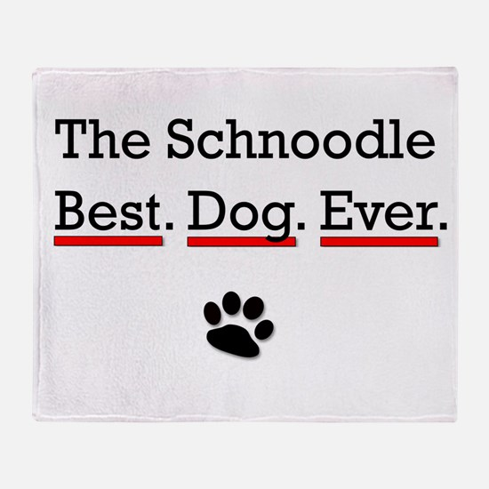 The Schnoodle Best Dog Ever Throw Blanket