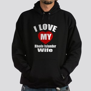I Love My Rhode Islander Wife Hoodie (dark)