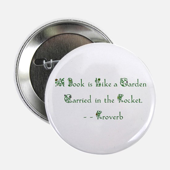 A Book is Like a Garden<br> Button