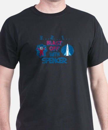Blast Off with Spencer T-Shirt