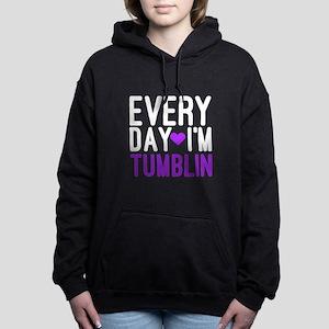 Every Day I'm Tumblin Sweatshirt