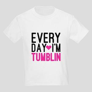 Every Day I'm Tumblin T-Shirt