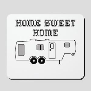 Home Sweet Home Fifth Wheel Mousepad