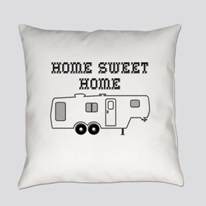 Home Sweet Home Fifth Wheel Everyday Pillow