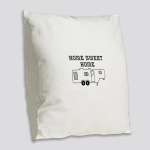 Home Sweet Home Fifth Wheel Burlap Throw Pillow