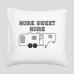 Home Sweet Home Fifth Wheel Square Canvas Pillow