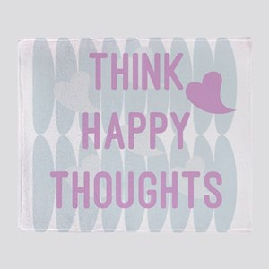 Think Happy Thoughts Throw Blanket