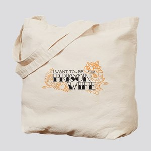 Prison Wife Tote Bag