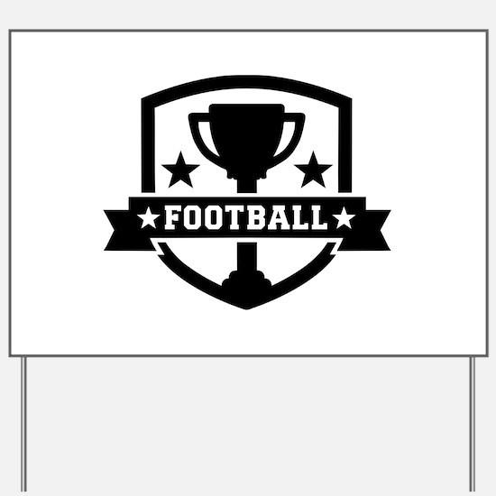Football champion Yard Sign