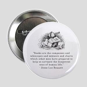 Books are the compasses<br> Button