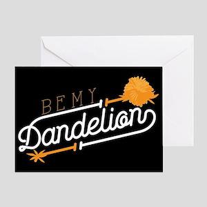 Be My Dandelion Greeting Card