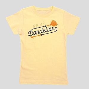 Be My Dandelion Girl's Tee