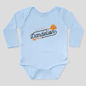 Be My Dandelion Long Sleeve Infant Bodysuit