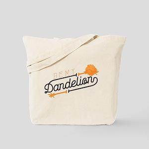 Be My Dandelion Tote Bag