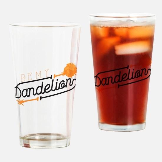 Be My Dandelion Drinking Glass