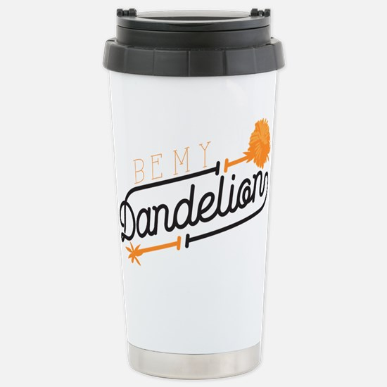 Be My Dandelion Stainless Steel Travel Mug