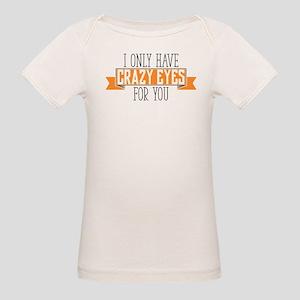 Crazy Eyes Organic Baby T-Shirt