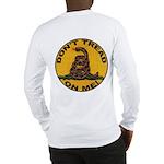Don't Tread on Me-Circle Long Sleeve T-Shirt