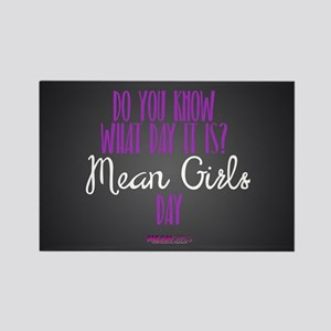 Mean Girls Day Rectangle Magnet