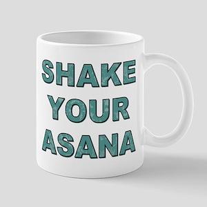 SHAKE YOUR ASANA Mugs