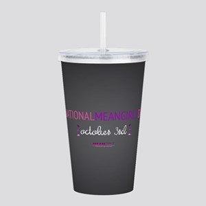 Mean Girls October 3rd Acrylic Double-wall Tumbler